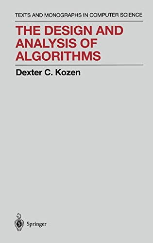 The Design and Analysis of Algorithms (Monographs in Computer Science)