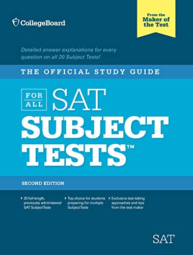 The Official Study Guide for ALL SAT Subject Tests, 2nd Edition