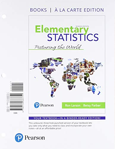 Elementary Statistics: Picturing the World, Books a la Carte Edition