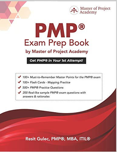 PMP® Exam Prep Book by Master of Project Academy: Get PMP® in Your 1st Attempt!