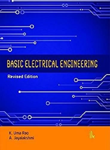 Basic Electrical Engineering, Revised Edition