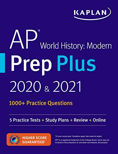 AP World History Modern Prep Plus 2020 & 2021: 5 Practice Tests + Study Plans + Review + Online (Kaplan Test Prep)