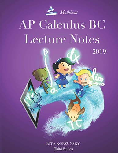 AP Calculus BC Lecture Notes 2019 (third edition)