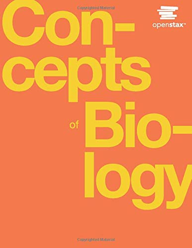 Concepts of Biology by OpenStax (Official Print Version, hardcover, full color)