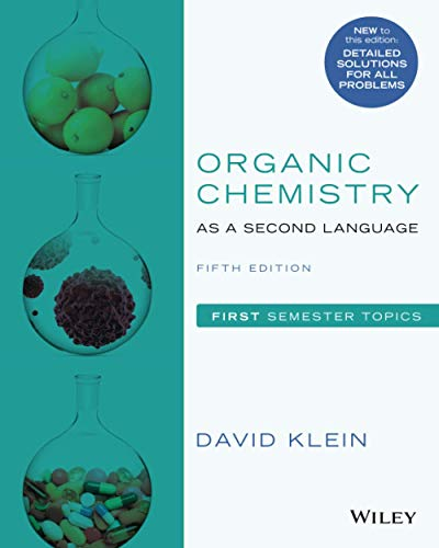 Organic Chemistry as a Second Language: First Semester Topics, Fifth Edition