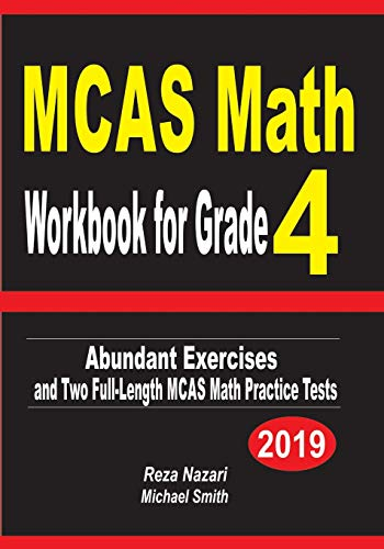 MCAS Math Workbook for Grade 4: Abundant Exercises and Two Full-Length MCAS Math Practice Tests