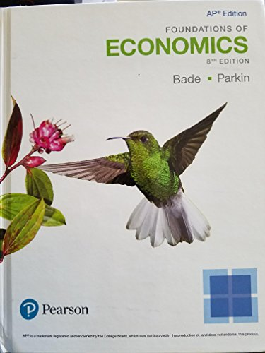 Foundations of Economics, AP Edition, 8th Edition, 9780134645582, 0134645588 (2018)