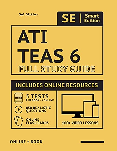 ATI TEAS 6 Full Study Guide in Color 3rd Edition 2020-2021: Includes online course with 5 practice tests, 100 video lessons, and 400 flashcards