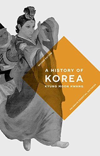 A History of Korea (Macmillan Essential Histories)