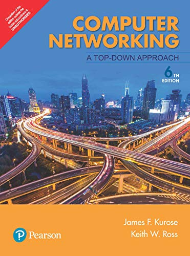 Computer Networking: A Top-Down Approach, 6Th Edn