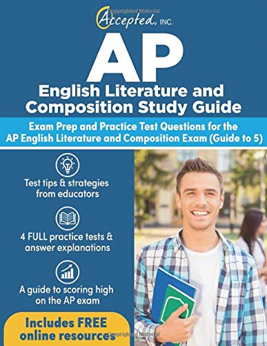 AP English Literature and Composition Study Guide: Exam Prep and Practice Test Questions for the AP English Literature and Composition Exam (Guide to 5)