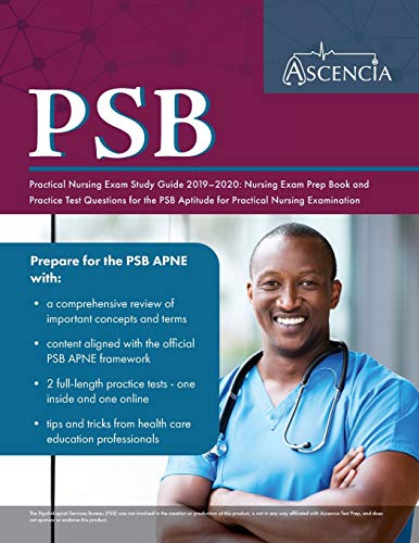 PSB Practical Nursing Exam Study Guide 2019-2020: Nursing Exam Prep Book and Practice Test Questions for the PSB Aptitude for Practical Nursing Exam