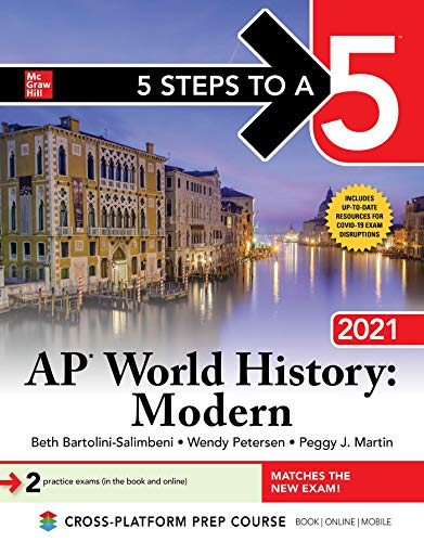 5 Steps to a 5: AP World History: Modern 2021