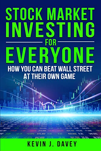 Stock Investing For Everyone: How You Can Beat Wall Street At Their Own Game