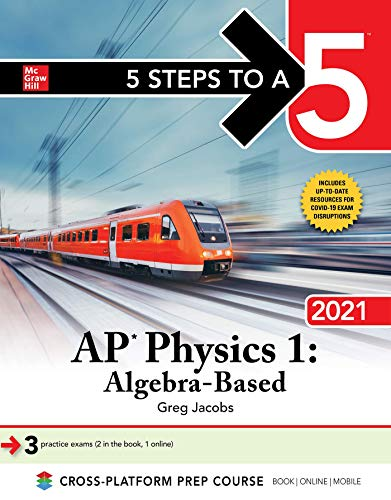 5 Steps to a 5: AP Physics 1 'Algebra-Based' 2021