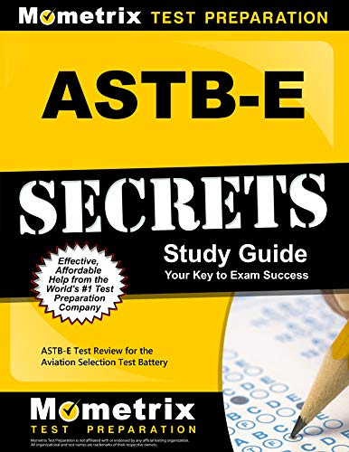 ASTB-E Secrets Study Guide: ASTB-E Test Review for the Aviation Selection Test Battery