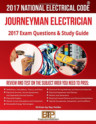 2017 Journeyman Electrician Exam Questions and Study Guide