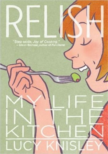 Relish: My Life in the Kitchen