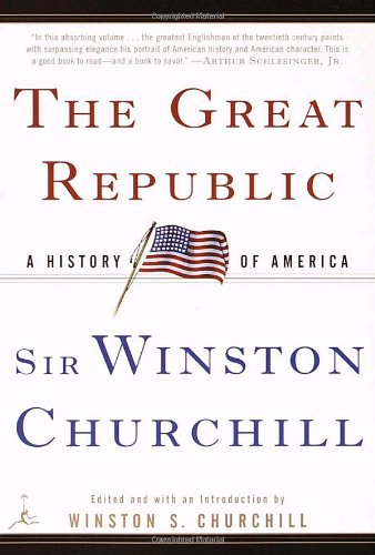 The Great Republic: A History of America (Modern Library Paperbacks)