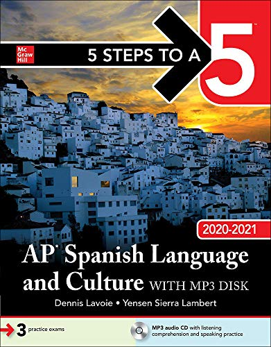 5 Steps to a 5: AP Spanish Language and Culture 2020-2021