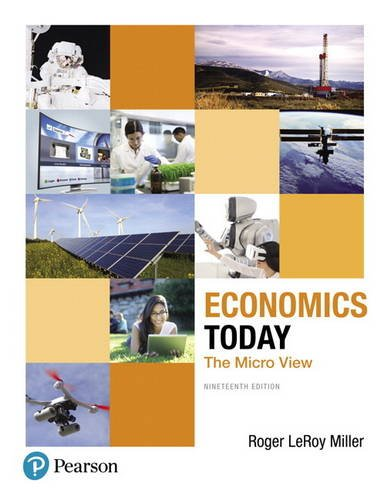 Economics Today: The Micro View (Pearson Series in Economics)