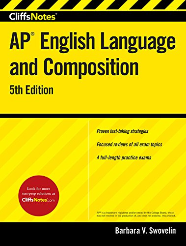 CliffsNotes AP English Language and Composition, 5th Edition
