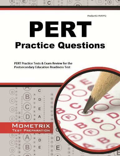 PERT Practice Questions: PERT Practice Tests & Exam Review for the Postsecondary Education Readiness Test