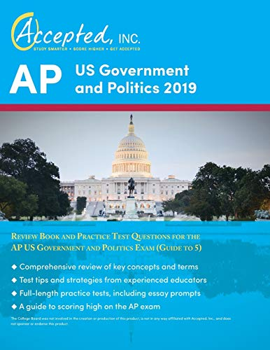 AP US Government and Politics 2019: Review Book and Practice Test Questions for the AP US Government and Politics Exam (Guide to 5)
