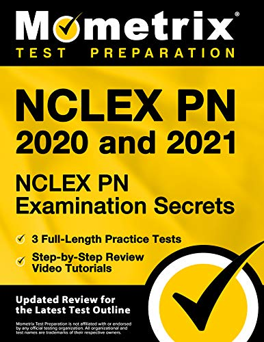 NCLEX PN 2020 and 2021 - NCLEX PN Examination Secrets, 3 Full-Length Practice Tests, Step-by-Step Review Video Tutorials [Updated Review for the Latest Test Outline]