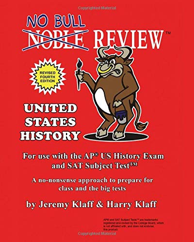 No Bull Review - For Use with the AP US History Exam and SAT Subject Test