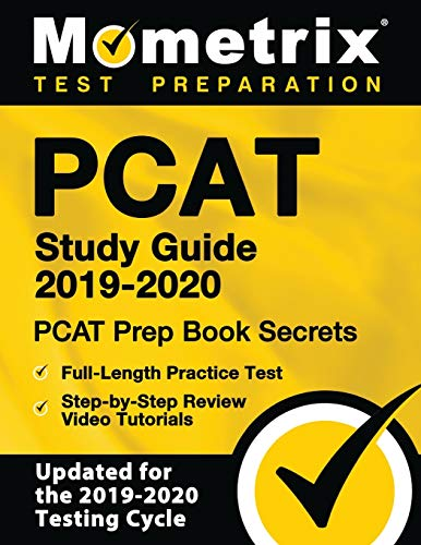 PCAT Study Guide 2019-2020: PCAT Prep Book Secrets, Full-Length Practice Test, Step-by-Step Review Video Tutorials: (Updated for the 2019-2020 Testing Cycle)
