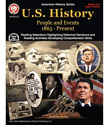 Mark Twain U.S. History Workbook―Grades 6-12 American History, People and Events From 1865-Present With Maps and Timelines, Classroom or Homeschool Curriculum (96 pgs)
