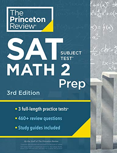 Princeton Review SAT Subject Test Math 2 Prep, 3rd Edition: 3 Practice Tests + Content Review + Strategies & Techniques (College Test Preparation)