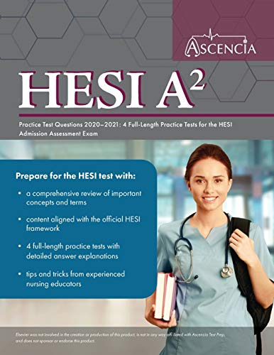 HESI A2 Practice Test Questions 2020-2021: 4 Full-Length Practice Tests for the HESI Admission Assessment Exam