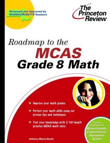 Roadmap to the MCAS Grade 8 Math (State Test Preparation Guides)