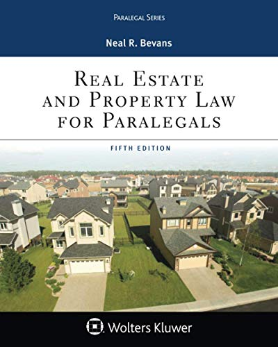 Real Estate and Property Law for Paralegals (Aspen Paralegal Series)