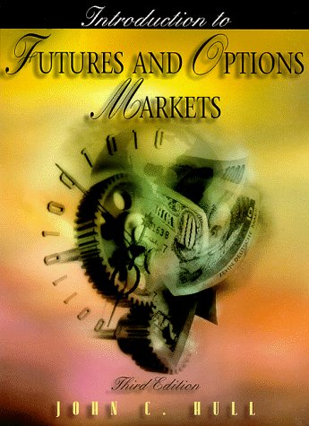 Introduction to Futures and Options Markets (3rd Edition)