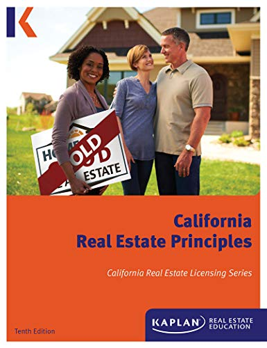 Kaplan California Real Estate Principles, 10th Edition (Paperback) – A Comprehensive Guide on California Real Estate Practice