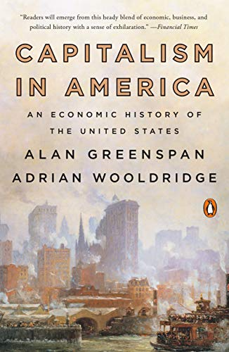 Capitalism in America: An Economic History of the United States