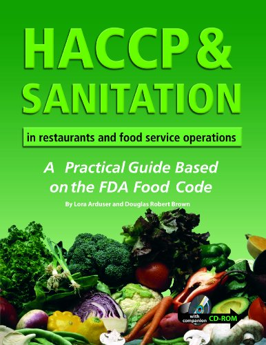 HACCP & Sanitation in Restaurants and Food Service Operations: A Practical Guide Based on the USDA Food Code With Companion CD-ROM