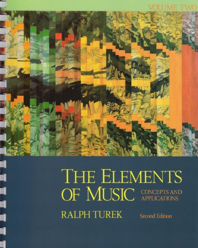The Elements of Music: Concepts and Applications, Vol. 2