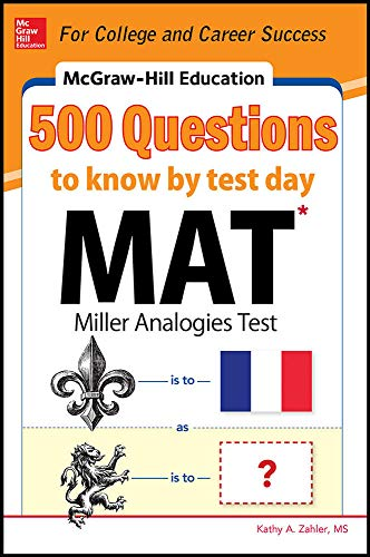 McGraw-Hill Education 500 MAT Questions to Know by Test Day (McGraw-Hill's 500 Questions)