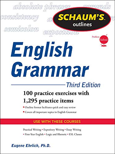 Schaum's Outline of English Grammar, Third Edition (Schaum's Outlines)