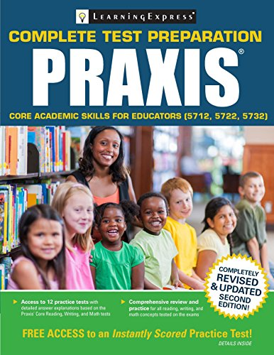 Praxis: Core Academic Skills for Educators (5712, 5722, 5732)