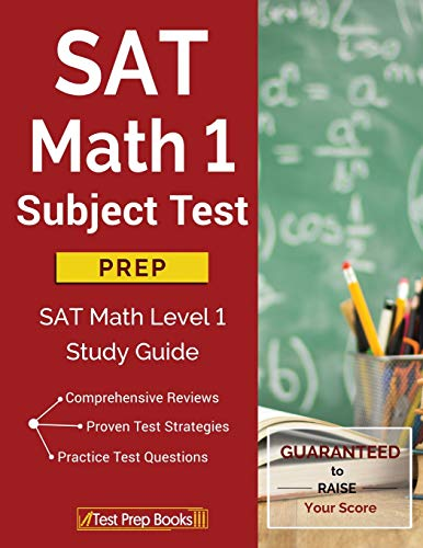 SAT Math 1 Subject Test Prep: SAT Math Level 1 Study Guide