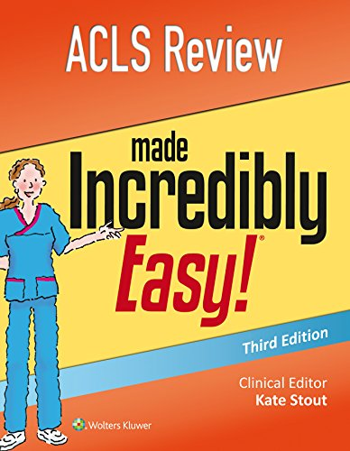 ACLS Review Made Incredibly Easy (Incredibly Easy! Series®)