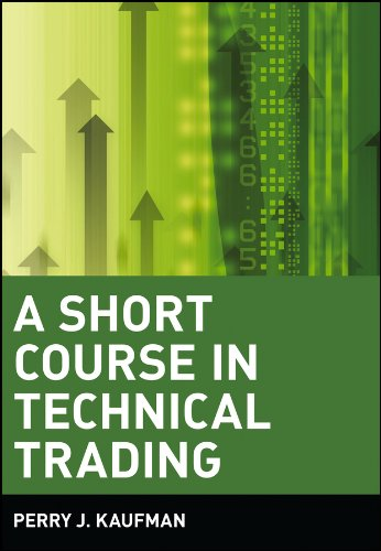 A Short Course in Technical Trading (Wiley Trading Book 343)
