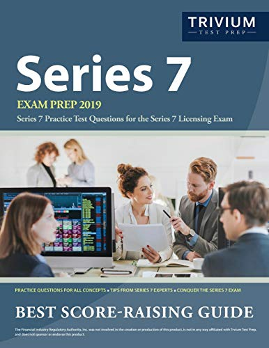 Series 7 Exam Prep 2019: Series 7 Practice Test Questions for the Series 7 Licensing Exam