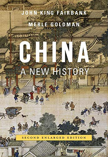 China: A New History, Second Enlarged Edition