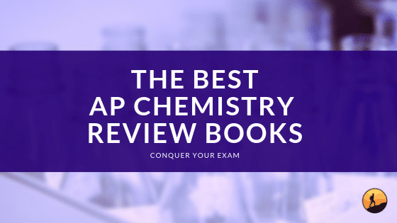 Best AP Chemistry Review Books of 2020